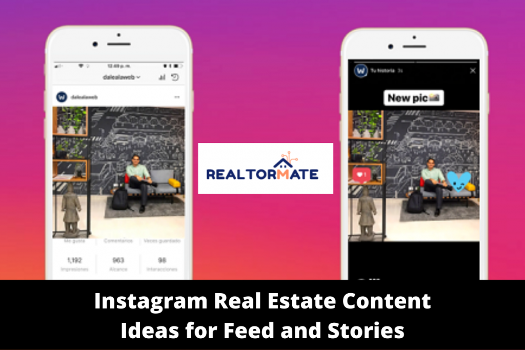 Instagram Real Estate Content Ideas for Feed and Stories