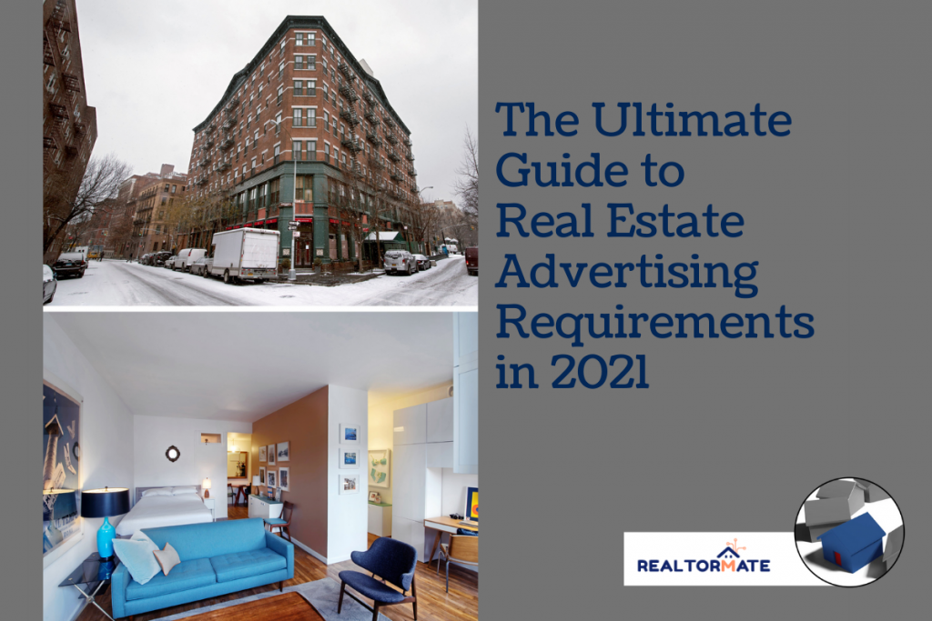The Ultimate Guide to Real Estate Advertising Requirements in 2021