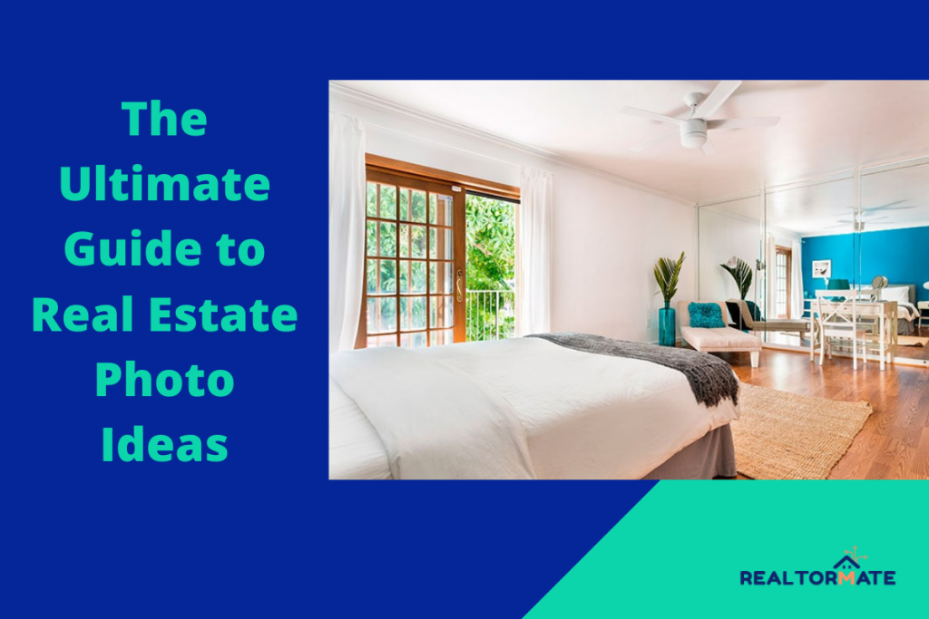The Ultimate Guide to Real Estate Photo Ideas