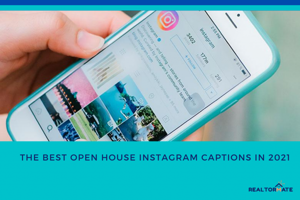 The Best Open House Instagram Captions in 2021
