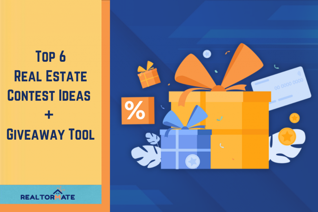 Top 6 Real Estate Contest Ideas + Giveaway Tool