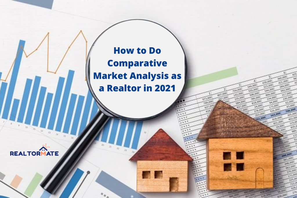 How to Do Comparative Market Analysis as a Realtor in 2021