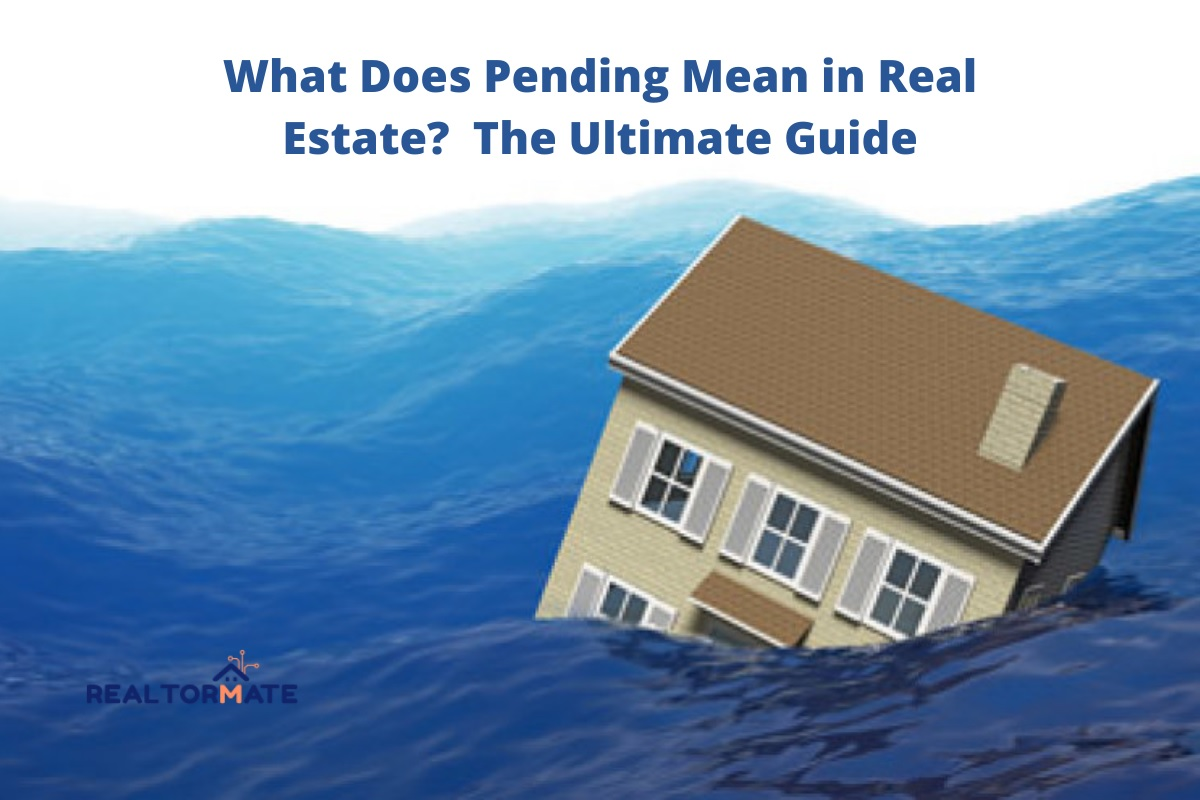 What Does Pending Mean in Real Estate? The Ultimate Guide
