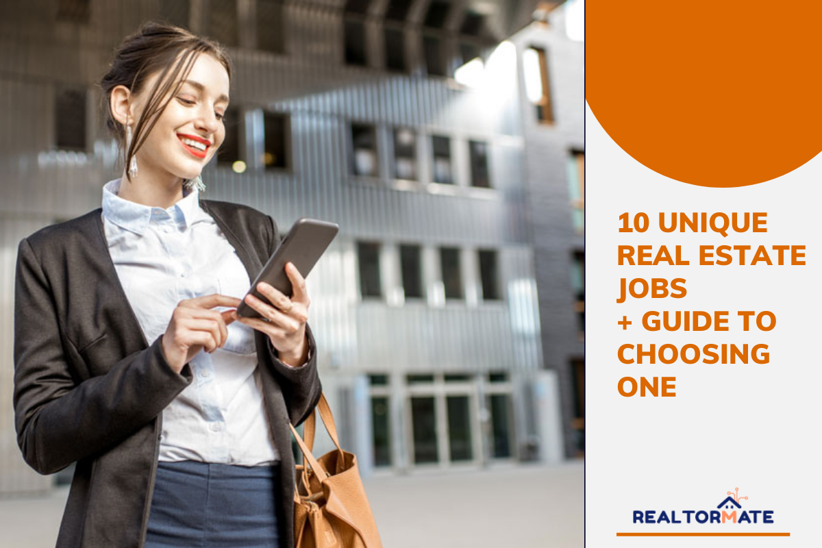 10 Unique Real Estate Jobs + Guide to Choosing One