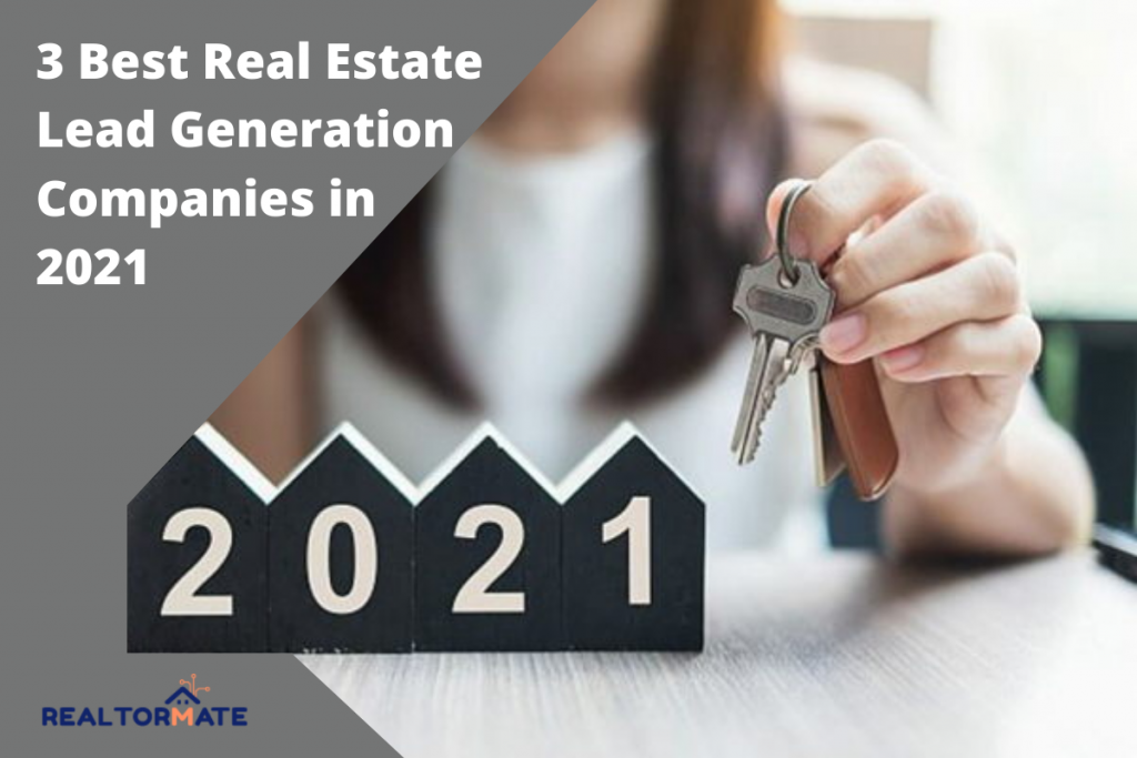 3 Best Real Estate Lead Generation Companies in 2021