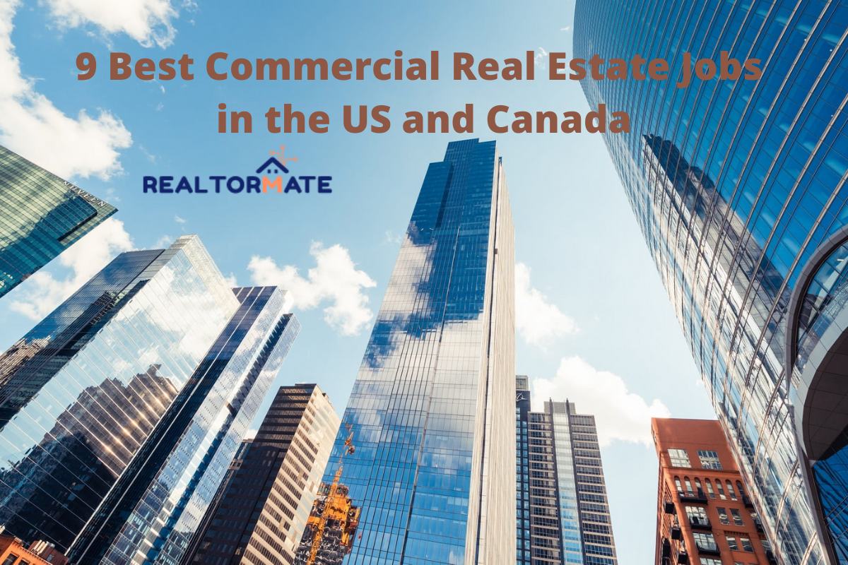 9 Best Commercial Real Estate Jobs in the US and Canada