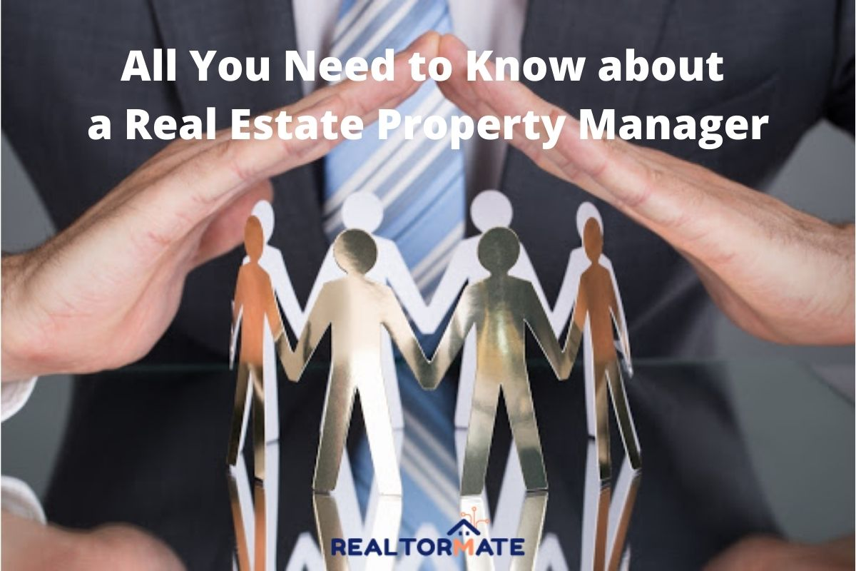All You Need to Know about a Real Estate Property Manager