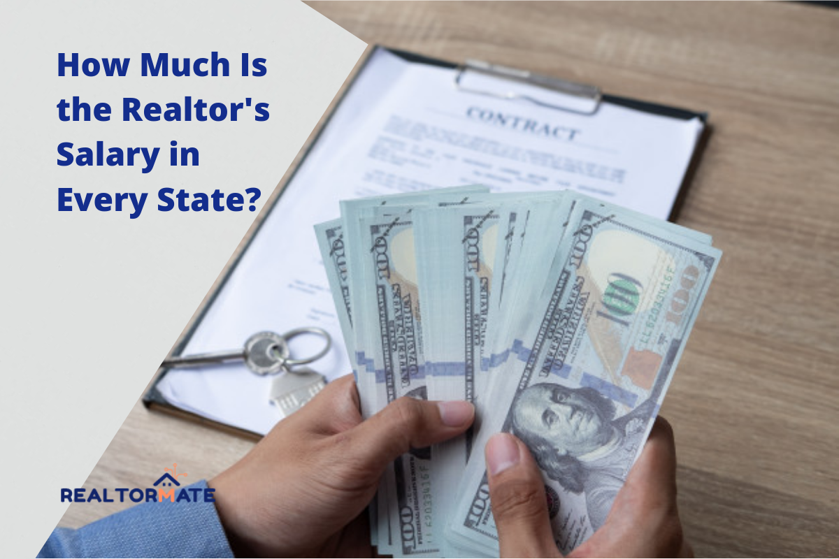 How Much Is the Realtor's Salary in Every State?