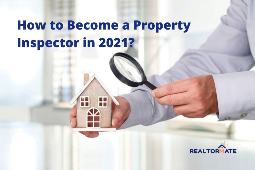 How to Become a Property Inspector in 2021