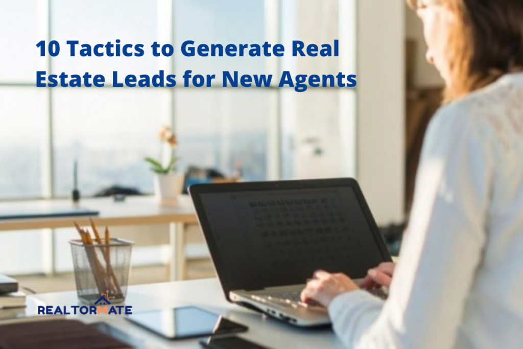 Tactics to generate real estate leads