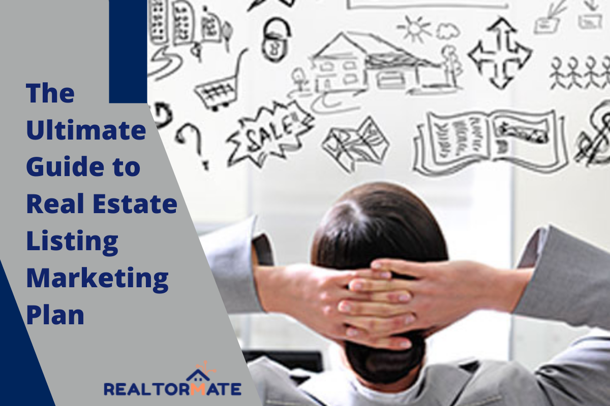 The Ultimate Guide to Real Estate Listing Marketing Plan
