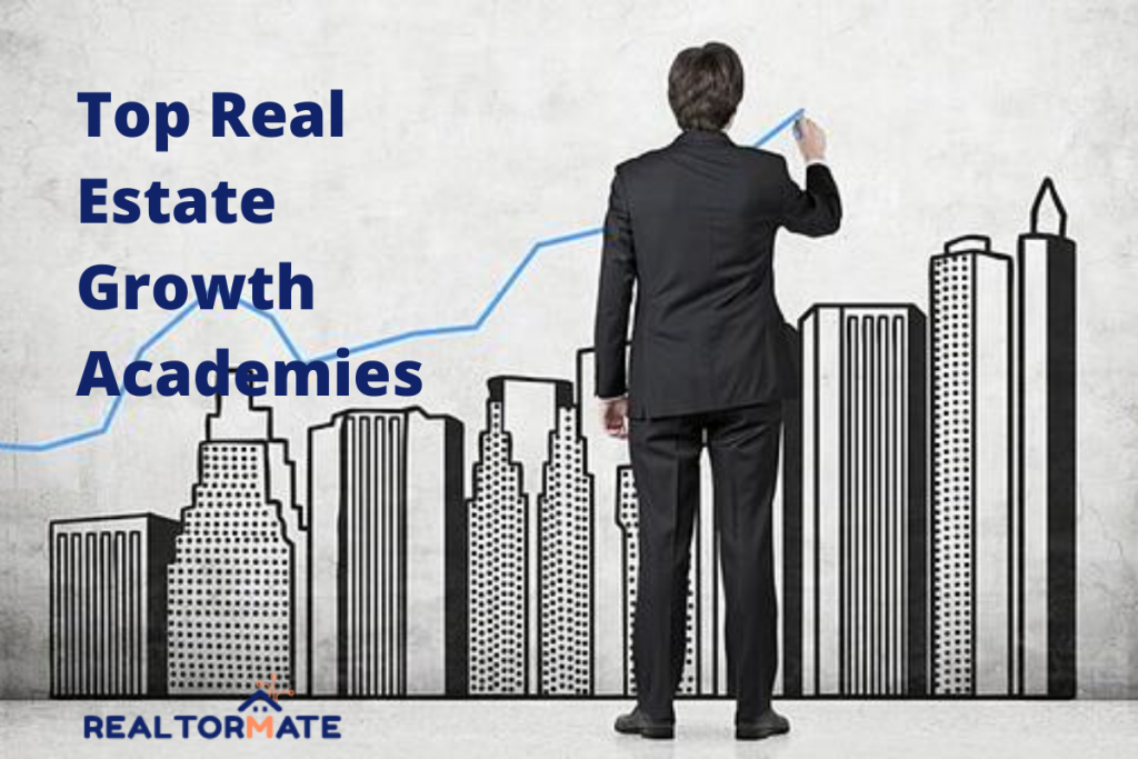 Top 4 Real Estate Growth Academies in 2021