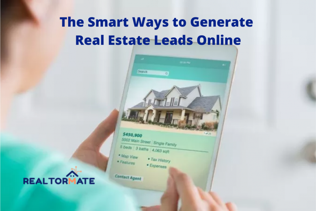 10 Smart Ways to Generate Real Estate Leads Online