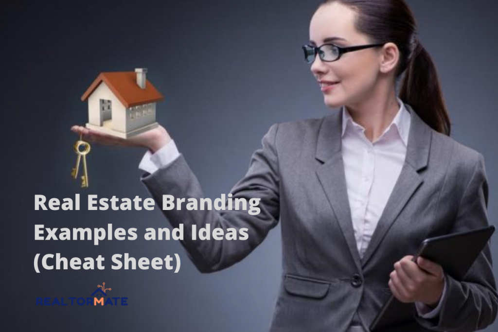 Real Estate Branding Examples and Ideas (Cheat Sheet)
