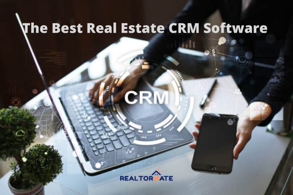 12 Best Real Estate CRM Software in 2021